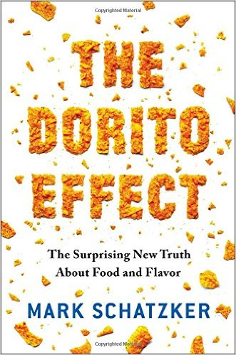 The Dorito Effect - Mark Schatzker