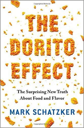 The Dorito Effect - Mark Schatzker
